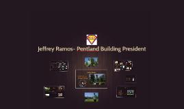 Jeffrey Ramos- Pentland Building President
