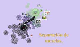 Separacion de mezclas.