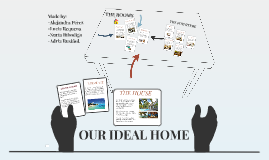 OUR IDEAL HOME