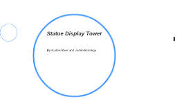 Statue Display Tower