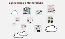 Conhecendo a Meteorologia