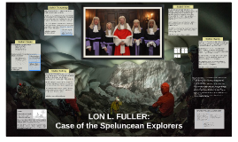 LON L. FULLER: Case of the Speluncean Explorers