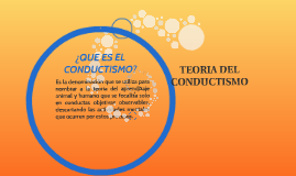 TEORIA DEL CONDUCTISMO