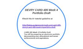 card 405 week 4 View homework help - card 405 week 4 portfolio draft from card 405 at devry university, cincinnati running head: career portfolio career portfolio name devry university 1 career portfolio 2 career.