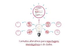 Formatos alternativos para reportagens investigativas e de dados