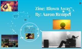 Zine: Blown Away