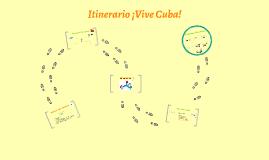 Itinerario ¡Vive Cuba!