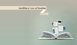 Instilling a Love of Reading