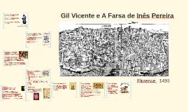 Gil Vicente e A Farsa de Inês Pereira