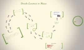 Copy of Copy of antecedentes del derecho económico en México desde la consti
