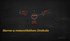 A romantika: Drakula
