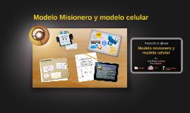 Modelo misionero y modelo celular