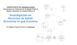 Investigación en Servicios de Salud: Encontrar lo que funcio