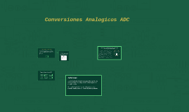 Conversiones Analogicos ADC