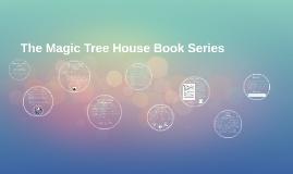 The Magic Tree House Book Series