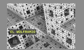 Copy of EL WOLFRAMIO