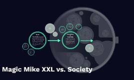 Magic Mike XXL vs. Society