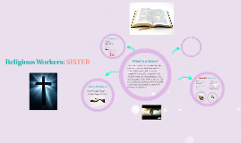 Religious Workers: SISTER
