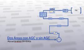 Dos Áreas con AGC y sin AGC