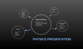PHYSICS PRESENTATION