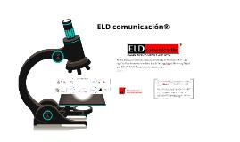 ELD comunicación® es una Agencia de Publicidad y Promoción (BTL) on line & Marketing Digital