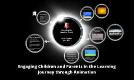 Engaging Children and Parents in the Learning Journey through Animation