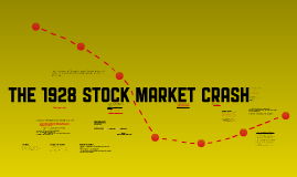 The 1928 Stock Market Crash