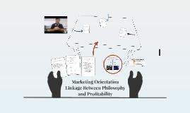 Marketing Orientation Linkage Between Philosophy and Profita