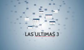 las ultimas 3 by babil diaz on prezi