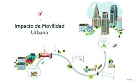 Impacto de Movilidad Urbana