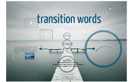 Copy of transition words
