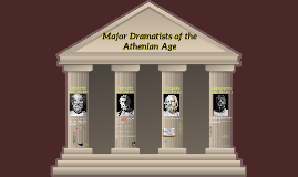 Major Dramatists of the Athenian Age