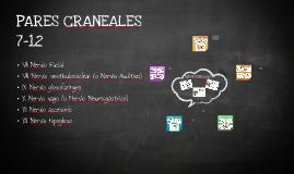 PARES CRANEALES 7-12