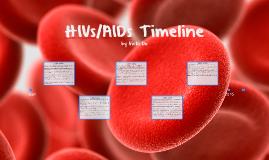 HIVs/AIDs Timeline