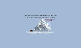 Copy of Proyecto Investigación de Operaciones
