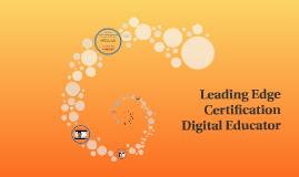 Leading Edge Certification: Digital Educator