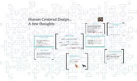 Human Centered Design...