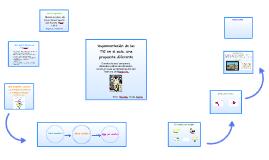 Implementación de las TIC en el aula, una propuesta diferent