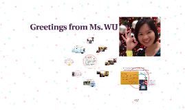 Greetings from Ms. WU...