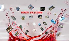 Copy of Copy of Copy of Copy of water pollution
