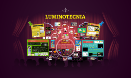 >> LUMINOTECNIA - Historia y Magnitudes Fundamentales