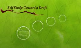 Self Study: Toward a Draft
