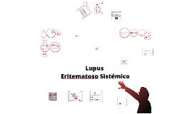 Copy of Copy of Lupus Eritematoso Sistemico