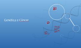 Genética e Câncer