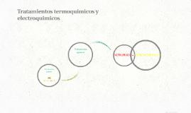 Tratamientos termicos y electroquimicos