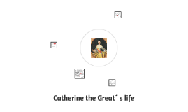 Catherine the Great´s life