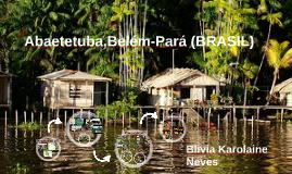 Abaetetuba,Belém- PARÁ