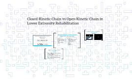Open-Kinetic Chain vs Closed-Kinetic Chain in Lower Extremit