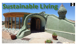 Copy of Sustainable Living