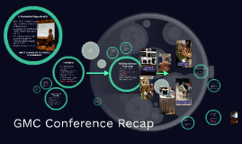 GMC Conference Recap